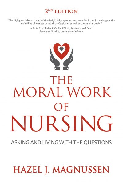 The Moral Work of Nursing 2nd Edition front cover